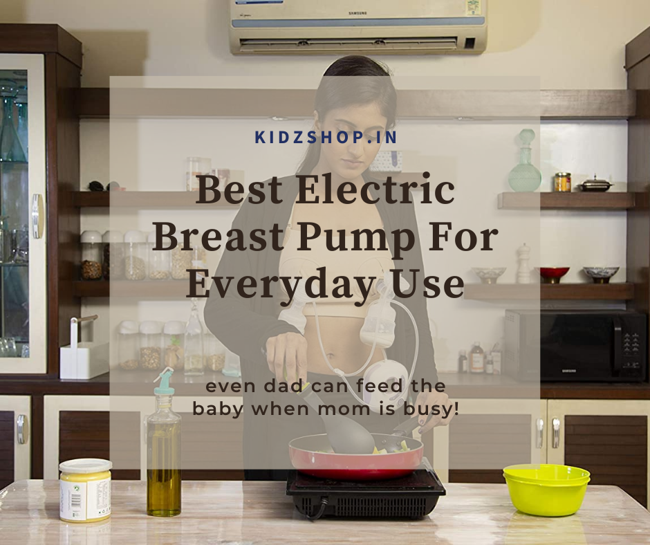 Best Electric Breast Pump For Everyday Use India